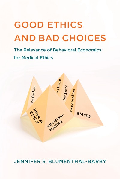 Good Ethics and Bad Choices