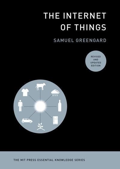 The Internet of Things, revised and updated edition