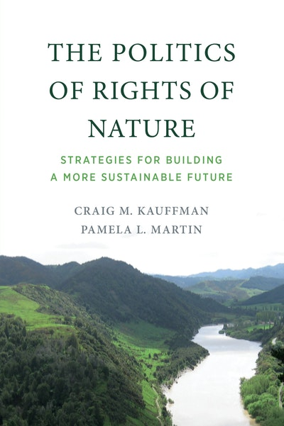 The Politics of Rights of Nature