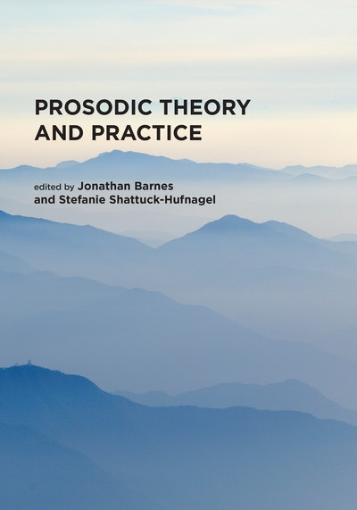 Prosodic Theory and Practice