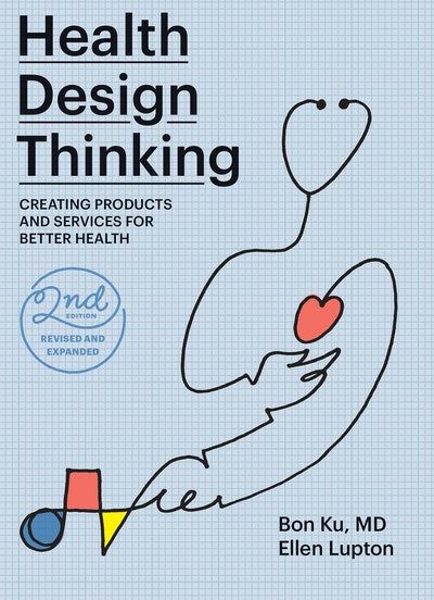 Health Design Thinking, second edition