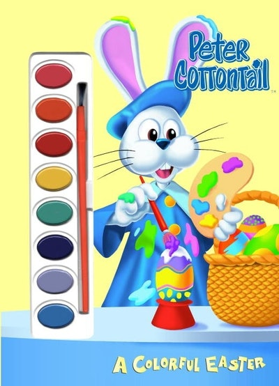 Peter Cottontail A Colorful Easter With Paint/Brush