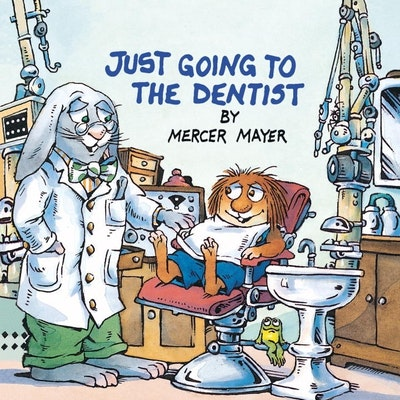 Just Going To The Dentist (Little Critter)