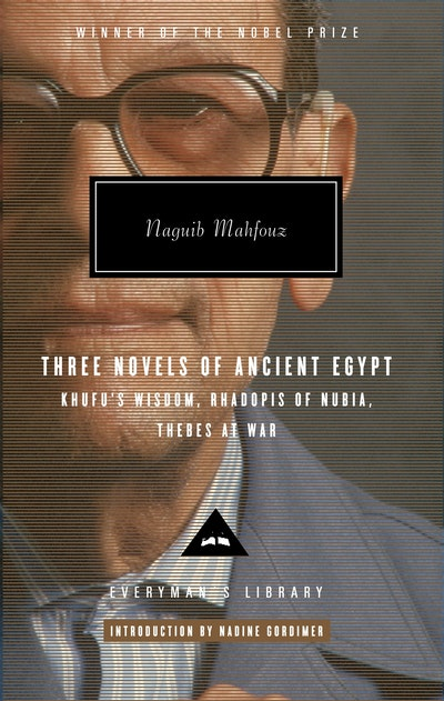 Three Novels Of Ancient Egypt Khufu's Wisdom, Rhadopis Of Nubia,