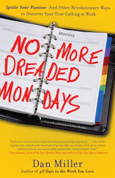 No More Dreaded Mondays