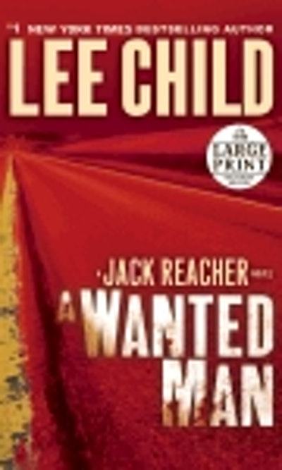Large Print: A Wanted Man