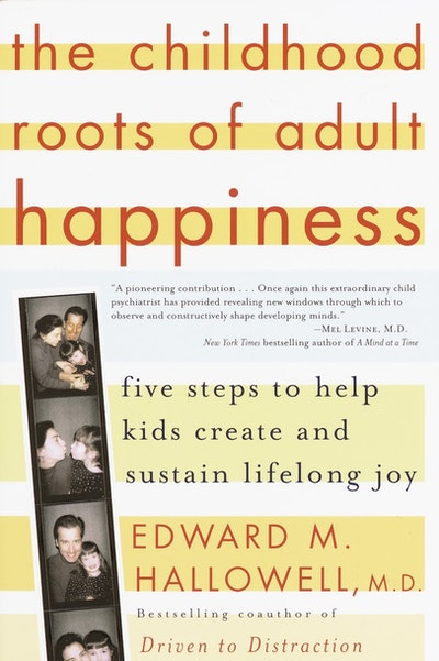 Childhood Roots Of Adult Happiness,