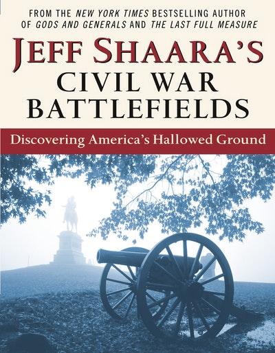 Jeff Shaara's Battlefields