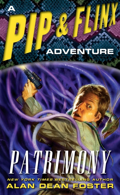 Patrimony - Pip And Flinx Adventure