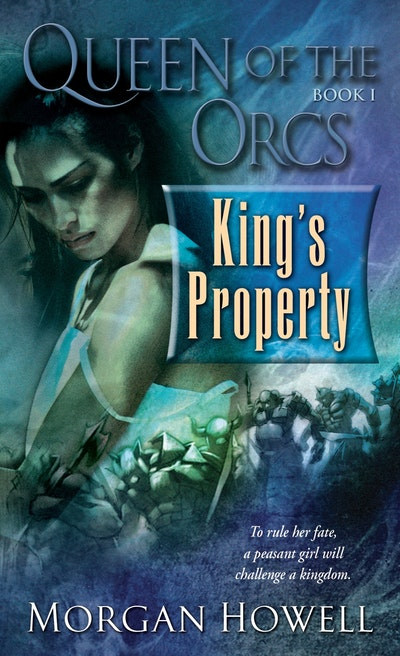 Queen Of The Orc's - Kings Property