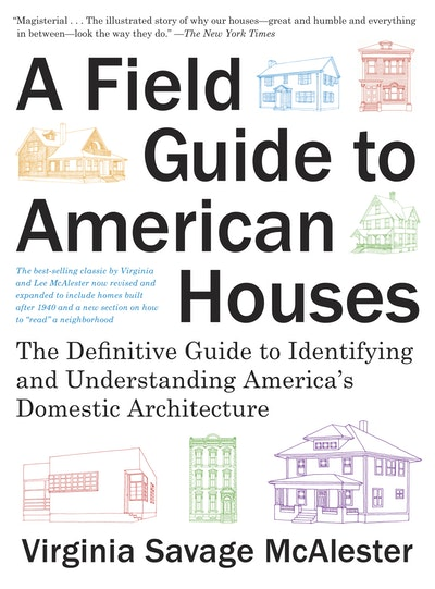 A Field Guide To American Houses (Revised)
