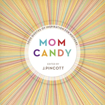Mom Candy
