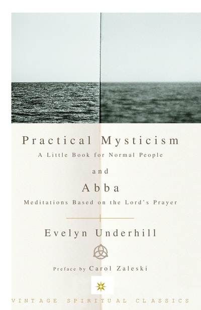 Practical Mysticism And Abba