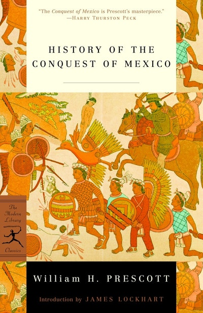 Mod Lib History Of Conquest Of Mexico