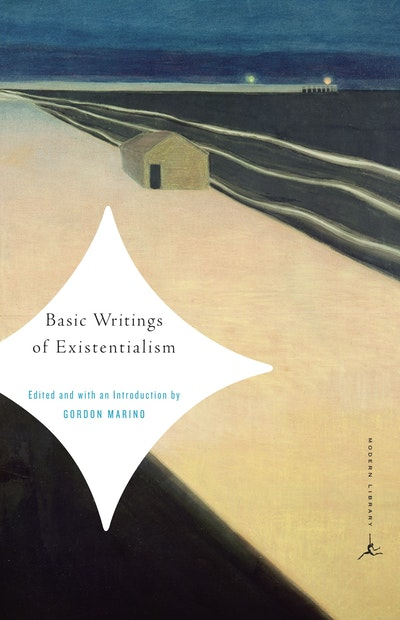 Basic Writings of Existentialism