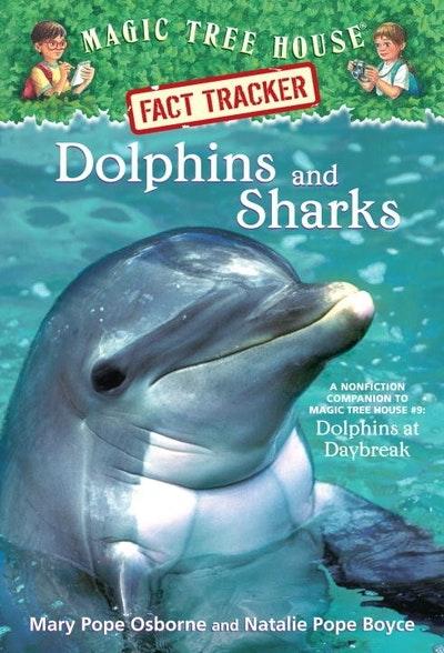 Magic Tree House Fact Tracker #9 Dolphins and Sharks