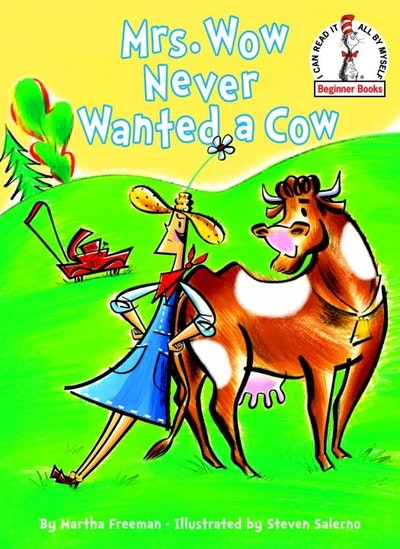 Mrs Wow Never Wanted A Cow