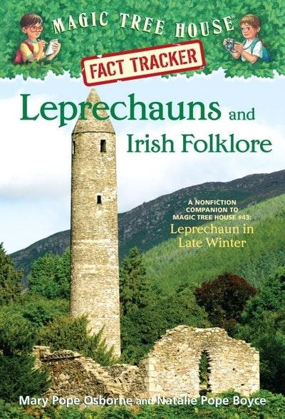 Magic Tree House Fact Tracker #21 Leprechauns and Irish Folklore