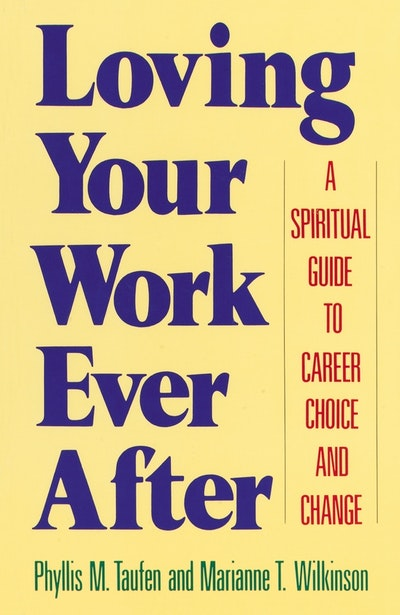 Loving Your Work Ever After