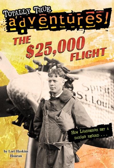 The $25,000 Flight