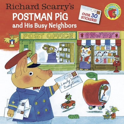 Richard Scarry's Postman Pig And His Busy Neighbors