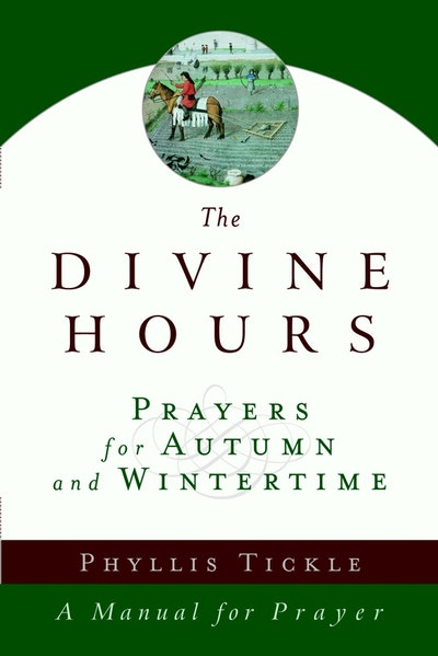 The Divine Hours (Volume Two)