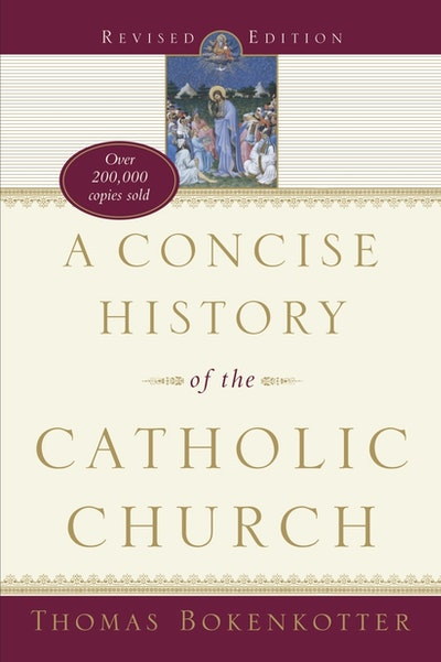 A Concise History Of Catholic
