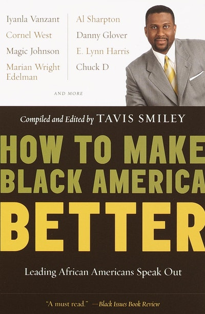 How To Make Black America Bett