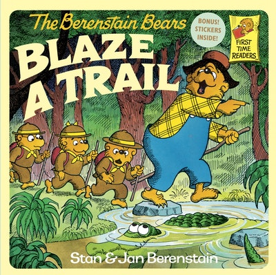 Berenstain Bears Blaze A Trail