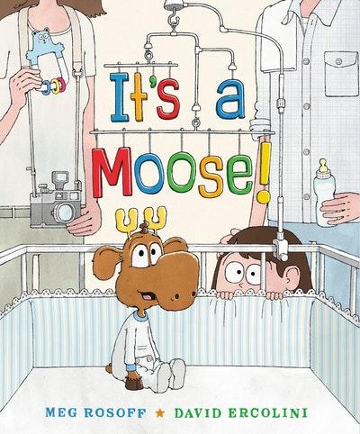 It's a Moose!