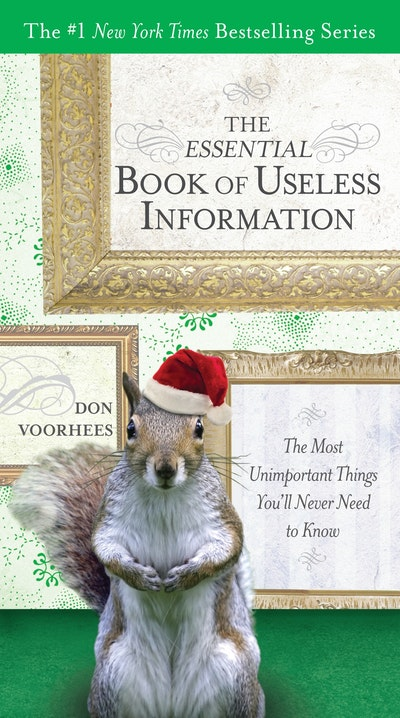 The Essential Book of Useless Information (Holiday Edition)