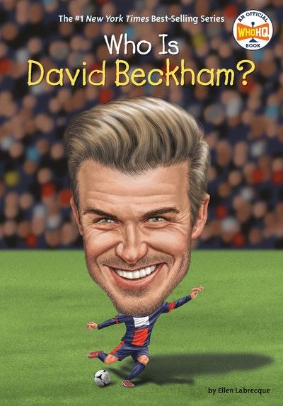 Who Is David Beckham?