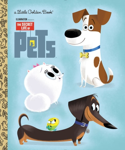 LGB The Secret Life of Pets Little Golden Book (Secret Life of Pets)