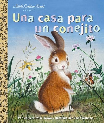 LGB Una casa para un conejito (Home for a Bunny Spanish Edition)
