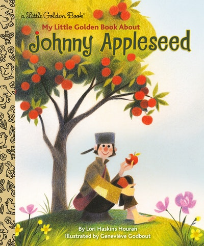 LGB My Little Golden Book About Johnny Appleseed