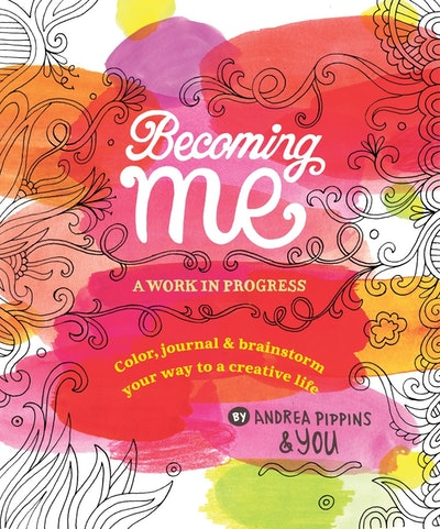 Becoming Me By Andrea Pippins