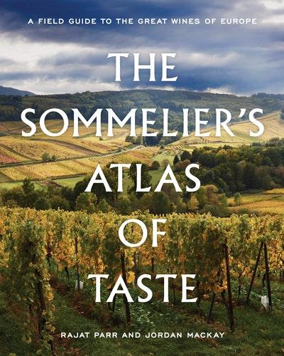 The Sommelier's Atlas Of Taste