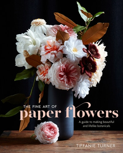 The fine art of paper flowers by tiffanie turner penguin books hi res cover the fine art of paper flowers mightylinksfo