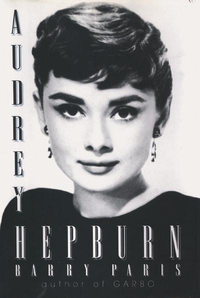 Audrey Hepburn by Barry Paris - Penguin Books Australia