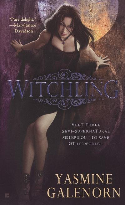 Witchling: An Otherworld Novel Book 1