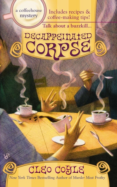 Decaffeinated Corpse: A Coffeehouse Mystery Book 5