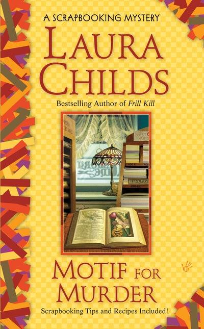 Motif for Murder: A Scrapbooking Mystery Book 4