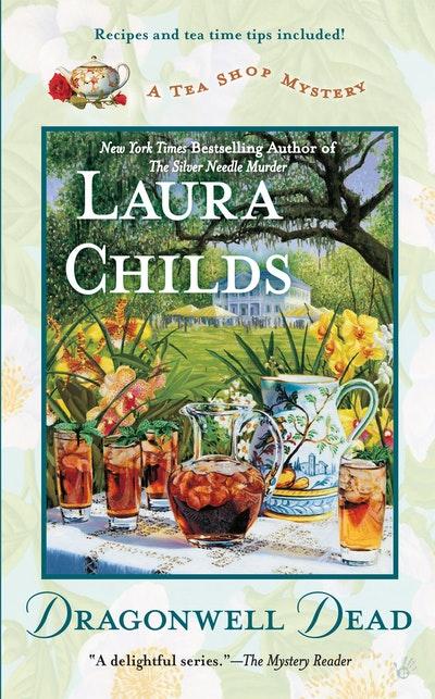 Dragonwell Dead: A Tea Shop Mystery Book 8