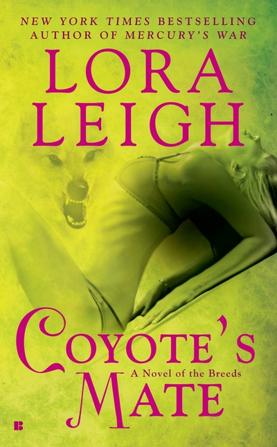 Coyote's Mate: A Novel of the Breeds: Book 18