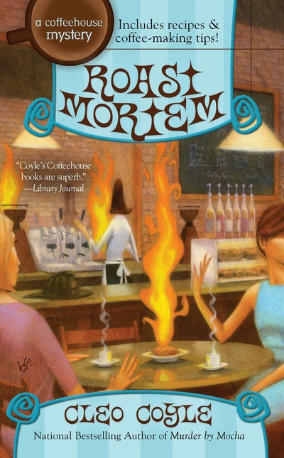 Roast Mortem: A Coffeehouse Mystery Book 9