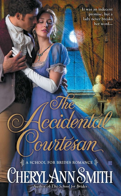 The Accidental Courtesan: School for Brides Book 2