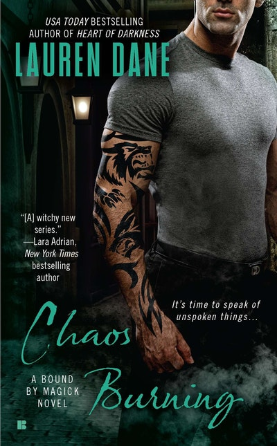 Chaos Burning: A Bound By Magick Novel Book 2 by Lauren Dane