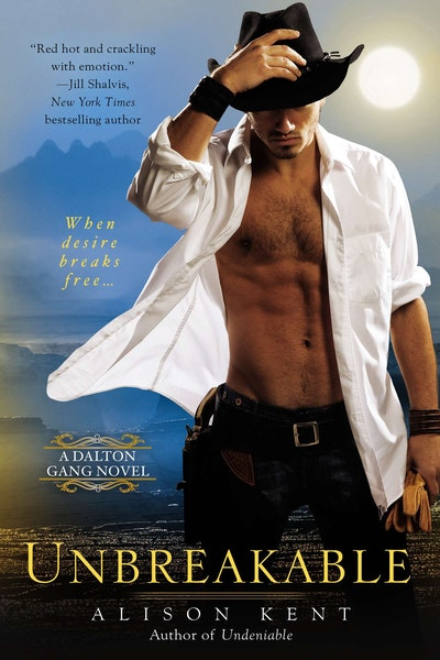 Unbreakable: A Dalton Gang Novel Book 2