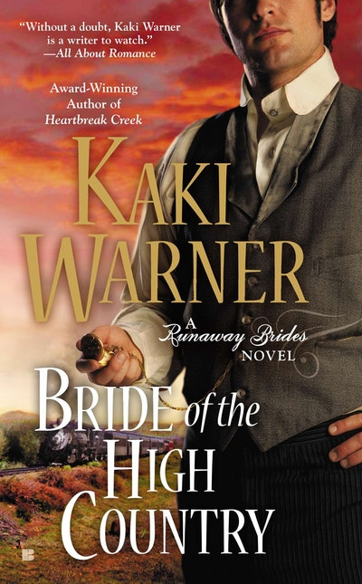 Bride of the High Country: A Runaway Brides Novel Book 3
