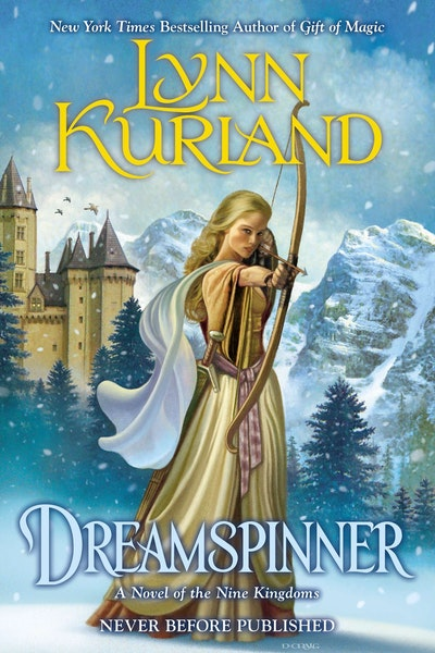 Dreamspinner: A Novel of the Nine Kingdoms Book 7